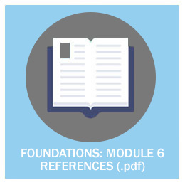 Foundations: Module 6 References (.pdf)