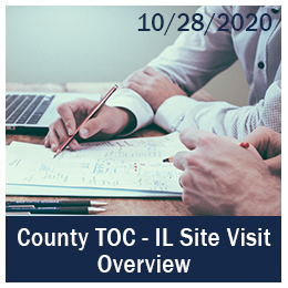 County TOC - IL Site Visit Overview